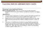 valuing inputs opportunity costs18