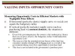 valuing inputs opportunity costs6