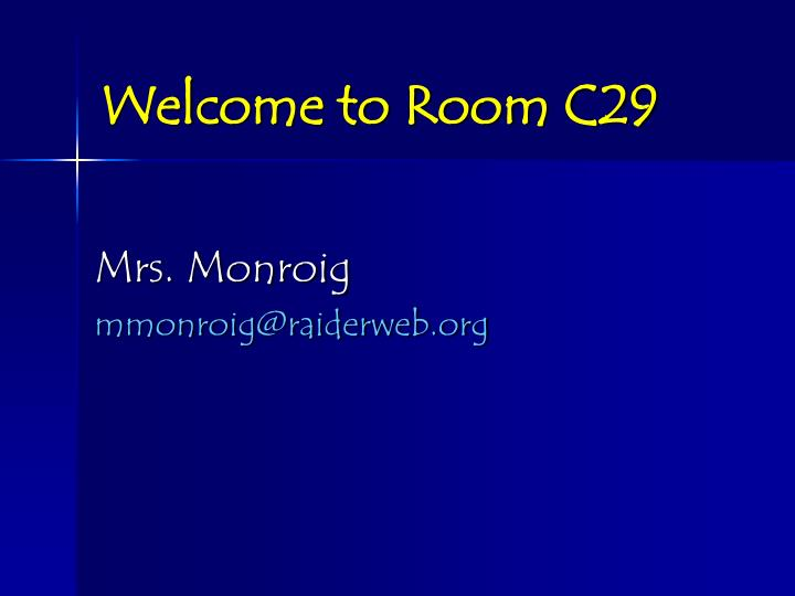 welcome to room c29 n.