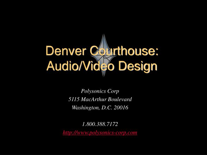 denver courthouse audio video design n.