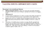 valuing inputs opportunity costs17