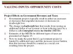 valuing inputs opportunity costs21