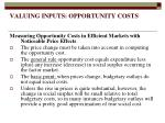 valuing inputs opportunity costs8