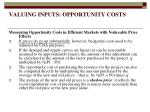 valuing inputs opportunity costs9
