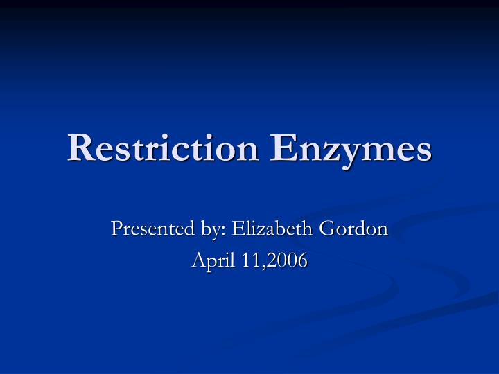 restriction enzymes n.