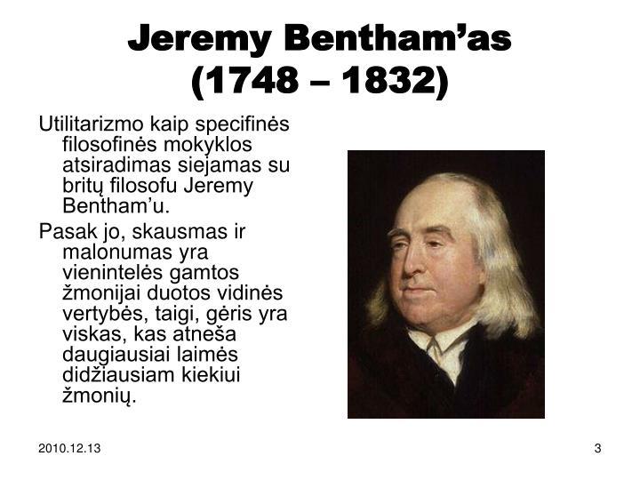 Jeremy bentham as 1748 1832