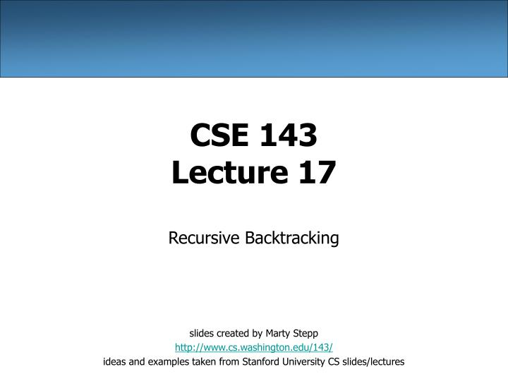 cse 143 lecture 17 n.