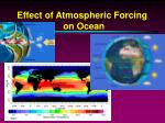 effect of atmospheric forcing on ocean