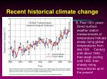 recent historical climate change3