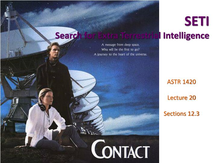 seti search for extra terrestrial intelligence n.