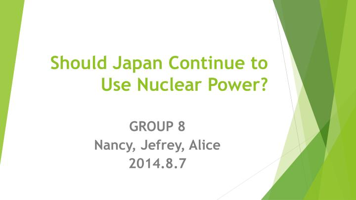 should japan continue to use nuclear power n.