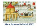 manz drowned in zurich 1527