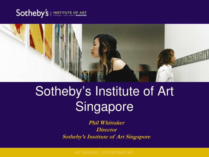 sotheby s institute of art singapore n.