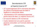 secretariatului cr i e xpertul local al at