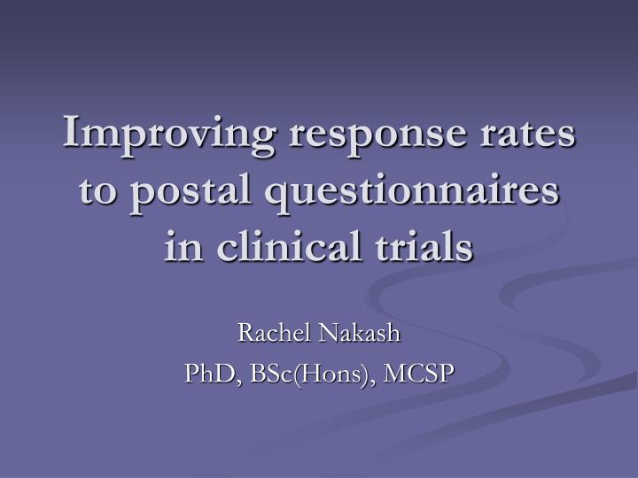 improving response rates to postal questionnaires in clinical trials n.