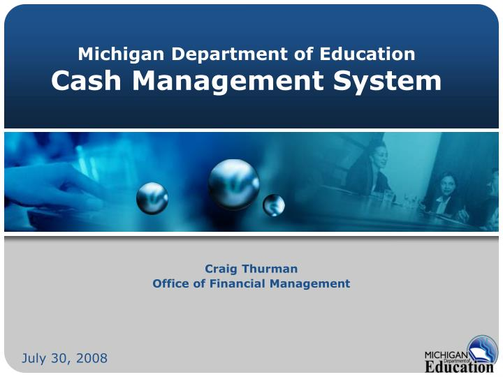 michigan department of education cash management system n.