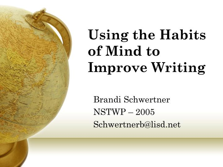 using the habits of mind to improve writing n.