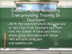 evaluator rater reliability i am providing training in dearborn