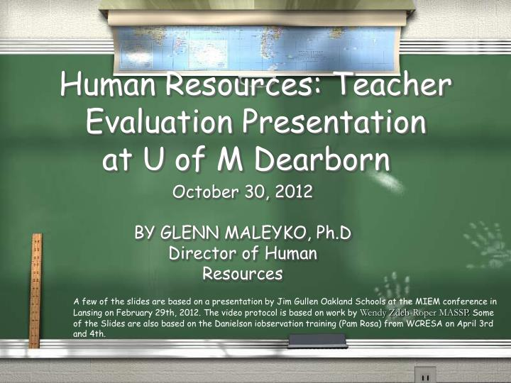 human resources teacher evaluation presentation at u of m dearborn n.