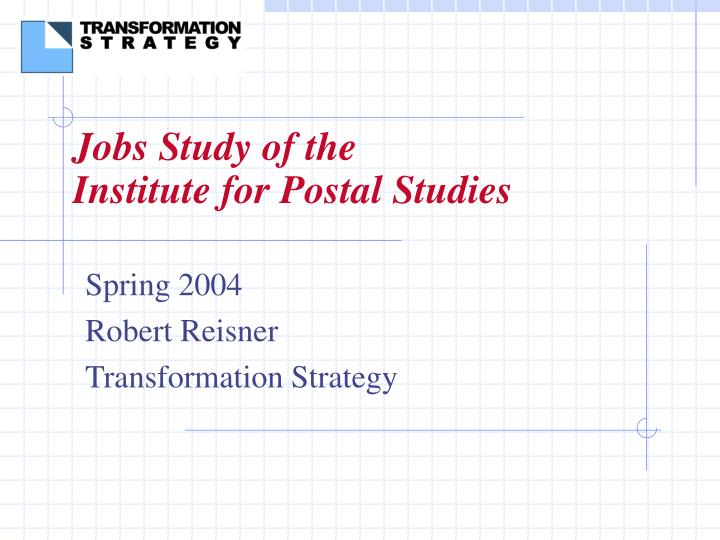 jobs study of the institute for postal studies n.