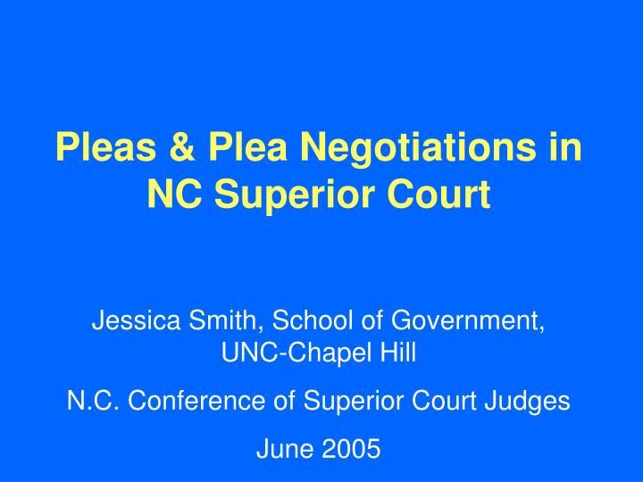 Pleas & Plea Negotiations in NC Superior Court