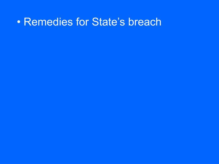 Remedies for State's breach