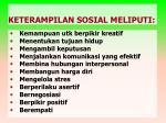 keterampilan sosial meliputi