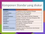 komponen standar yang diukur