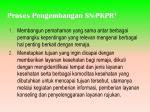 proses pengembangan sn pkpr 1