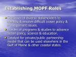 establishing mopf roles