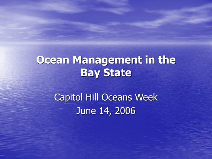 ocean management in the bay state n.