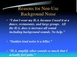 reasons for non use background noise2