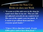 reasons for non use broke or does not work2
