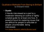 qualitative methods from boring to brilliant by christopher ireland2