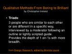 qualitative methods from boring to brilliant by christopher ireland4