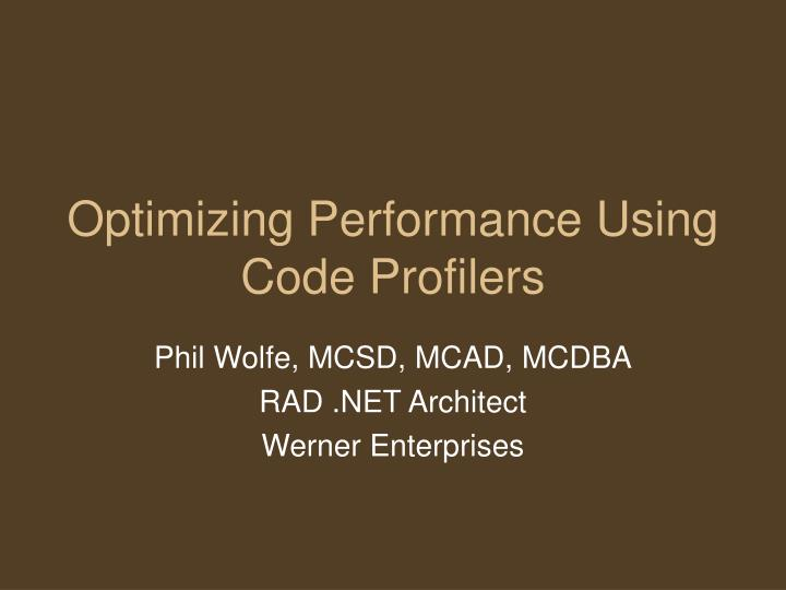 optimizing performance using code profilers n.