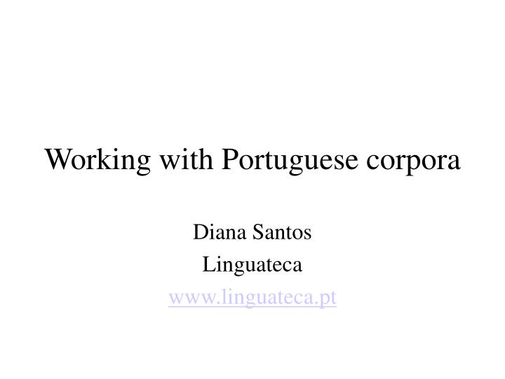 working with portuguese corpora n.
