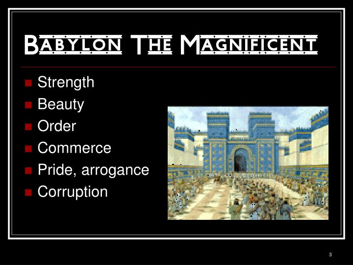 Babylon the magnificent1