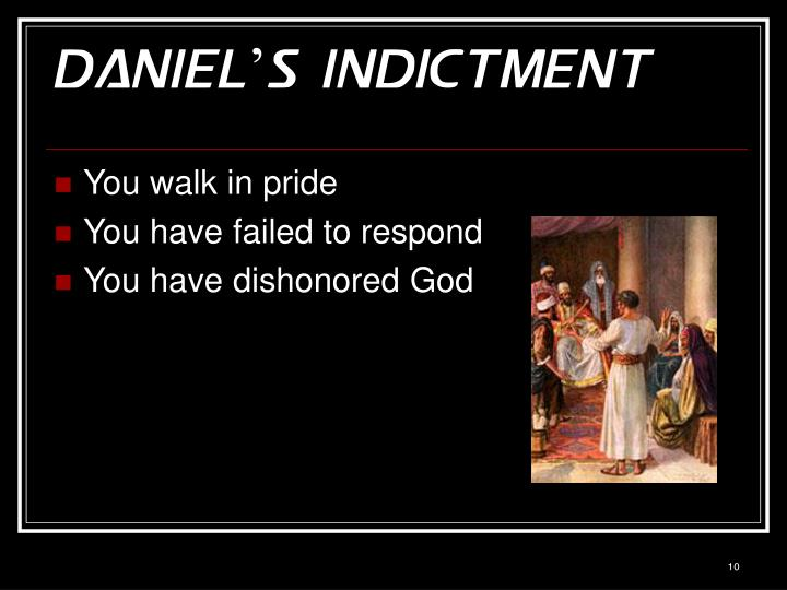 Daniel's Indictment