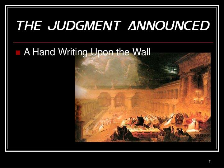 The Judgment Announced