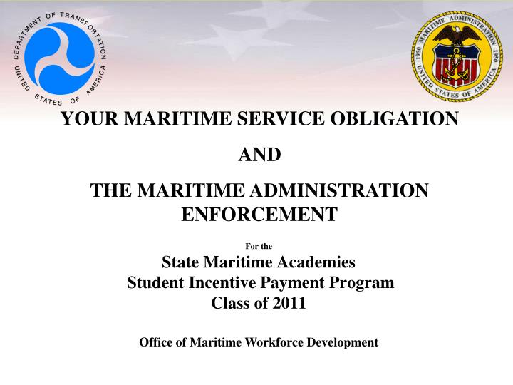 for the state maritime academies student incentive payment program class of 2011 n.