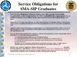 service obligations for sma sip graduates