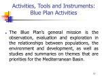 activities tools and instruments blue plan activities
