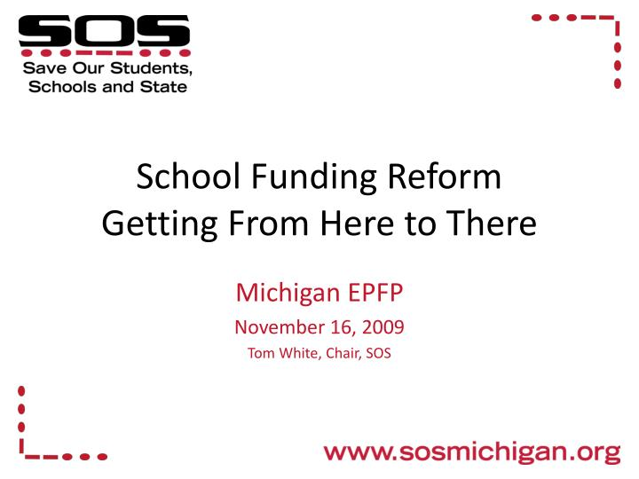 school funding reform getting from here to there n.