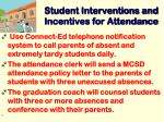 student interventions and incentives for attendance
