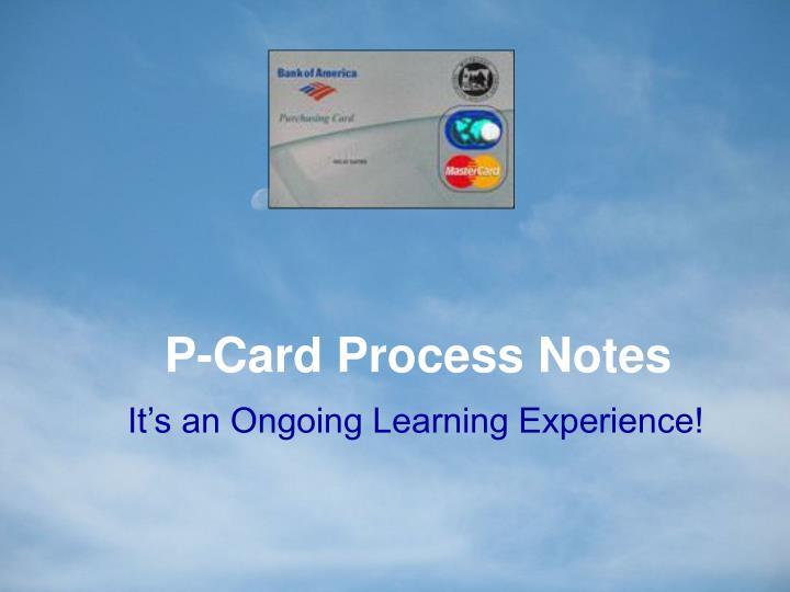 P-Card Process Notes
