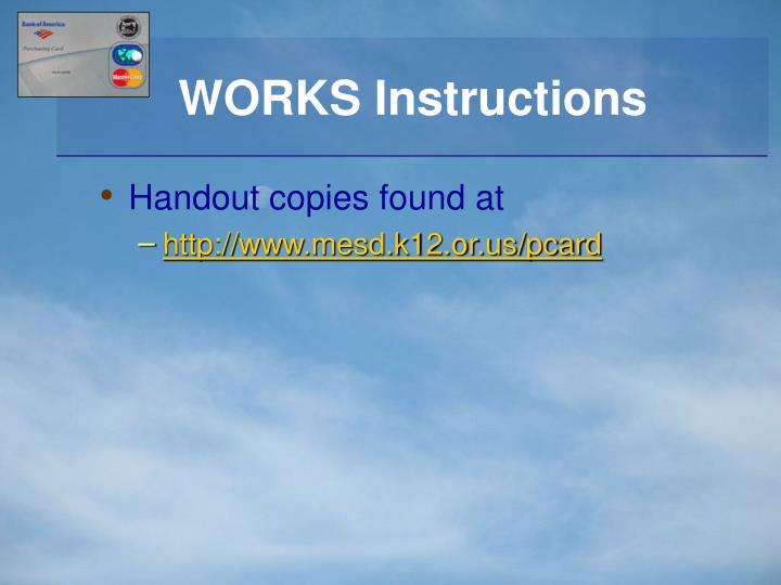 WORKS Instructions