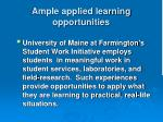 ample applied learning opportunities