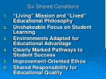 six shared conditions