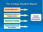 the college student report